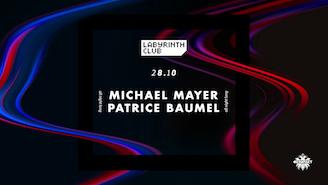 Michael Mayer & Patrice Bäumel at Labyrinth Club